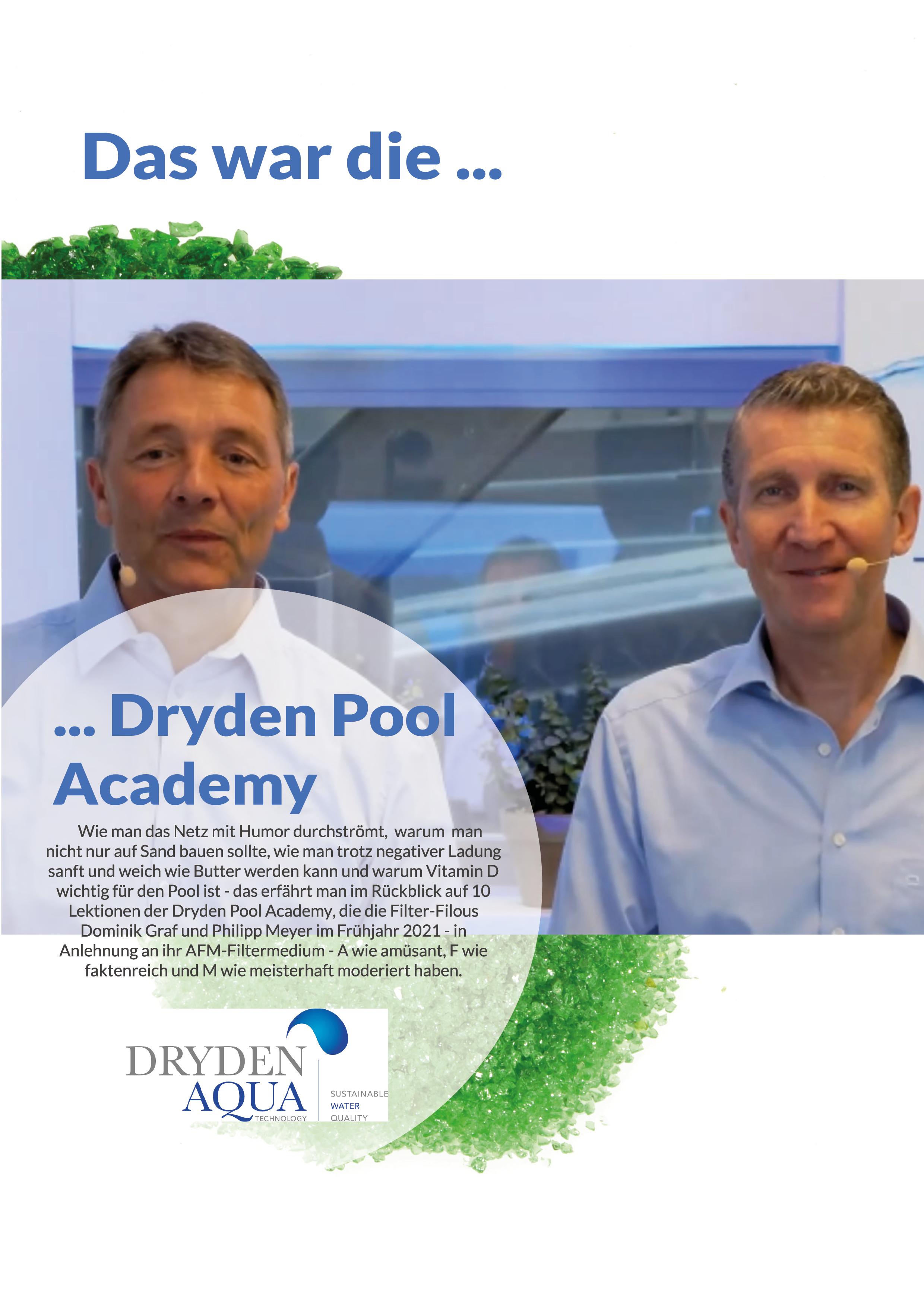 .Das war die Dryden Pool Academy